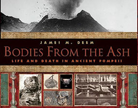 Bodies from the Ash by James M Deem
