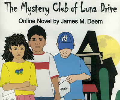 Mystery Club of Luna Drive by James M Deem