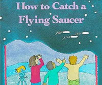 How to Catch a Flying Saucer by James M Deem