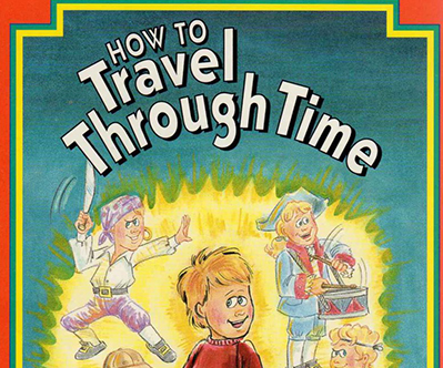 How to Travel Through Time by James M Deem