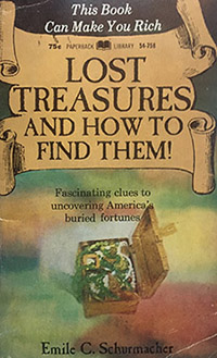 Lost treasures and How to Find Them by Emile Schurmacher